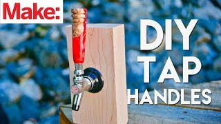 Crafted Workshop: Resin & Burl Tap Handles