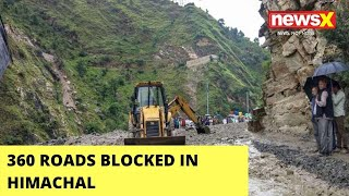 360 Roads Blocked In Himachal | Blocked Due To Torrential Rains | NewsX - NEWSXLIVE