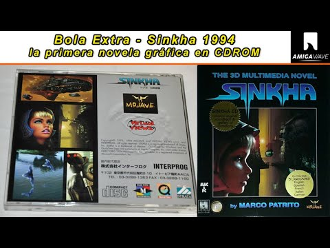 Bola Extra - Sinkha , la primera novela gráfica de la historia en CDROM, 1994.