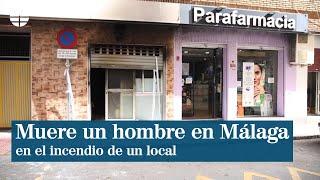 Muere un hombre en Málaga en el incendio de un local habilitado como vivienda