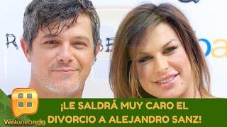 ¡Le saldrá muy caro el divorcio a Alejandro Sanz! | Programa del 10 de julio de 2020 | Ventaneando