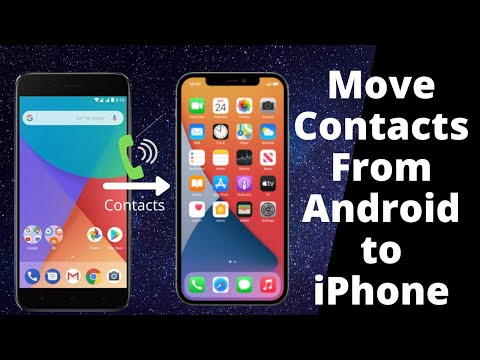 How to Transfer Contacts from Android to iPhone 12 (2021)