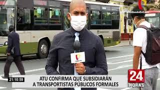 ATU confirma que subsidiarán a transportistas públicos formales