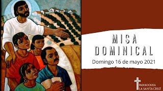Misa Dominical 16 de mayo (La Ascensión del Señor)