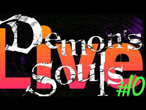 Demon s Souls Live (10) Dirty Colossus and Maiden Astraea Boss Fight