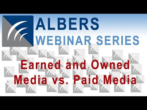 Earned and Owned Media vs. Paid Media