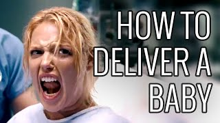 How To Deliver A Baby - EPIC HOW TO