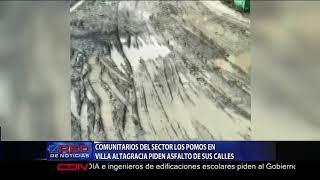 Comunitarios del sector Los Pomos en Villa Altagracia piden asfalto de sus calles