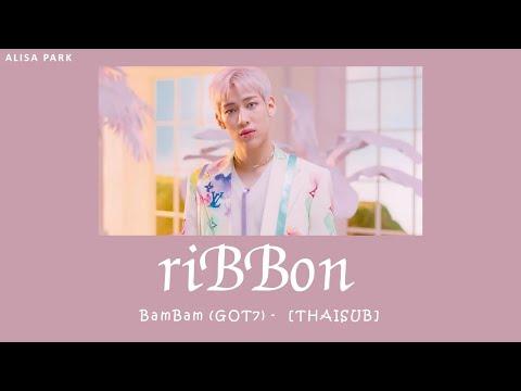 [THAISUB//แปลไทย]-riBBon--–-Ba