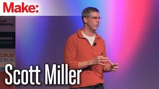 Scott Miller: MakerCon New York 2014
