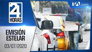 Noticias Ecuador: Noticiero 24 Horas, 03/07/2020 (Emisión Estelar)