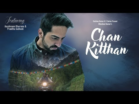 Chan Kitthan-Ayushmann Song With Lyrics | Mp3 Download