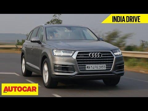 Audi Q7 | India Drive | Comprehensive Review | Autocar India