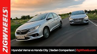 Honda City vs Hyundai Verna | Sedan Comparison | ZigWheels.com
