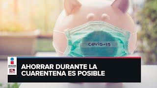 ¿Cómo ahorrar en tiempos de coronavirus