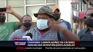 Choferes carros públicos de la Núñez de Cáceres denuncian intentan desplazarlos