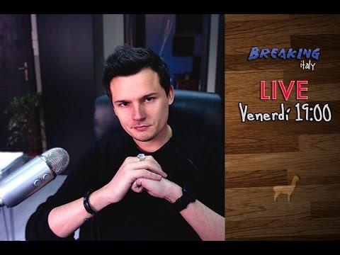 Breaking Italy LIVE! || Puntata 33