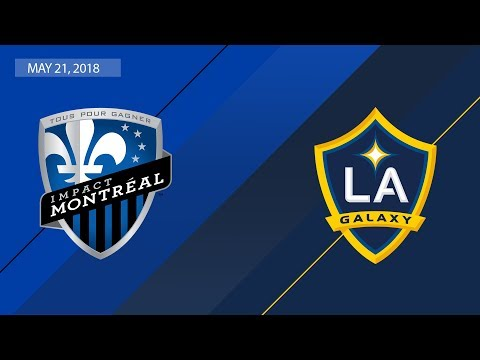 HIGHLIGHTS: Montreal Impact vs. LA Galaxy | May 21, 2018