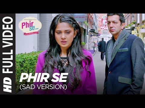 Phir Se Lyrics (Sad Version) - Nikhil D'souza , Shreya Ghoshal