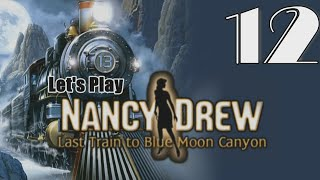 Nancy Drew 13: Last Train to Blue Moon Canyon [12] w/YourGibs -