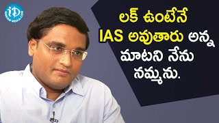 Luck favors those who work hard - Addanki Sridhar Babu IAS | Dil Se with Anjali | iDream Movies - IDREAMMOVIES