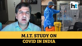 Vikram Chandra on MIT study saying India may have 2.87 lakh Covid cases/day