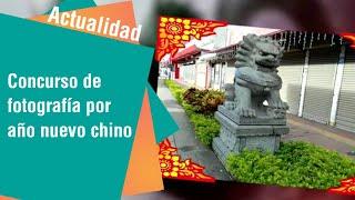 Concurso de fotografía para conmemorar el año nuevo chino en Costa Rica   Actualidad