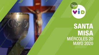 Misa de hoy ? Miércoles 20 de Mayo de 2020, Padre Fray Luis Enrique Orozco - Tele VID