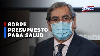 ????????Ministro Ugarte: Congreso aprobó un presupuesto para salud por debajo de lo que se gastaba