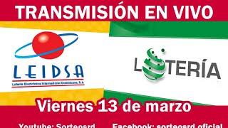 LEIDSA y Lotería Nacional en VIVO / viernes 13 de marzo 2020