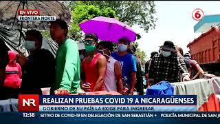 Realizan pruebas Covid-19 a nicaragüenses varados en frontera