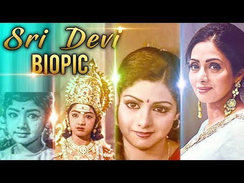 connectYoutube - The Lady Superstar Sridevi's life to be made into a movie | Hot Cinema News