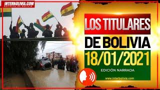 ???? LOS TITULARES DE BOLIVIA 18 DE ENERO 2021 [ NOTICIAS DE BOLIVIA ] Edición narrada ????