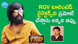 Nirbandham Movie Director Bandi Saroj Kumar about RGV | Frankly With TNR | iDream Telugu Movies - IDREAMMOVIES