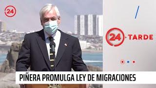 Presidente Piñera promulga ley de migraciones
