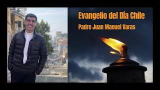 Escucha la reflexión del Evangelio de hoy del padre Juan Manuel Varas