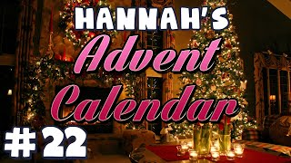 Hannah's Advent Calendar 2014 - Day 22