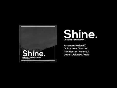 NailordX---Shine-(feat.-Art-Ji
