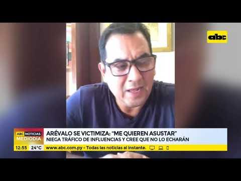 Martín Arévalo niega tráfico de influencias y afirman que lo quieren asustar