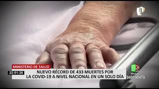 Nuevo récord de 433  muertes por Covid-19 a nivel nacional en solo un día, según el Minsa