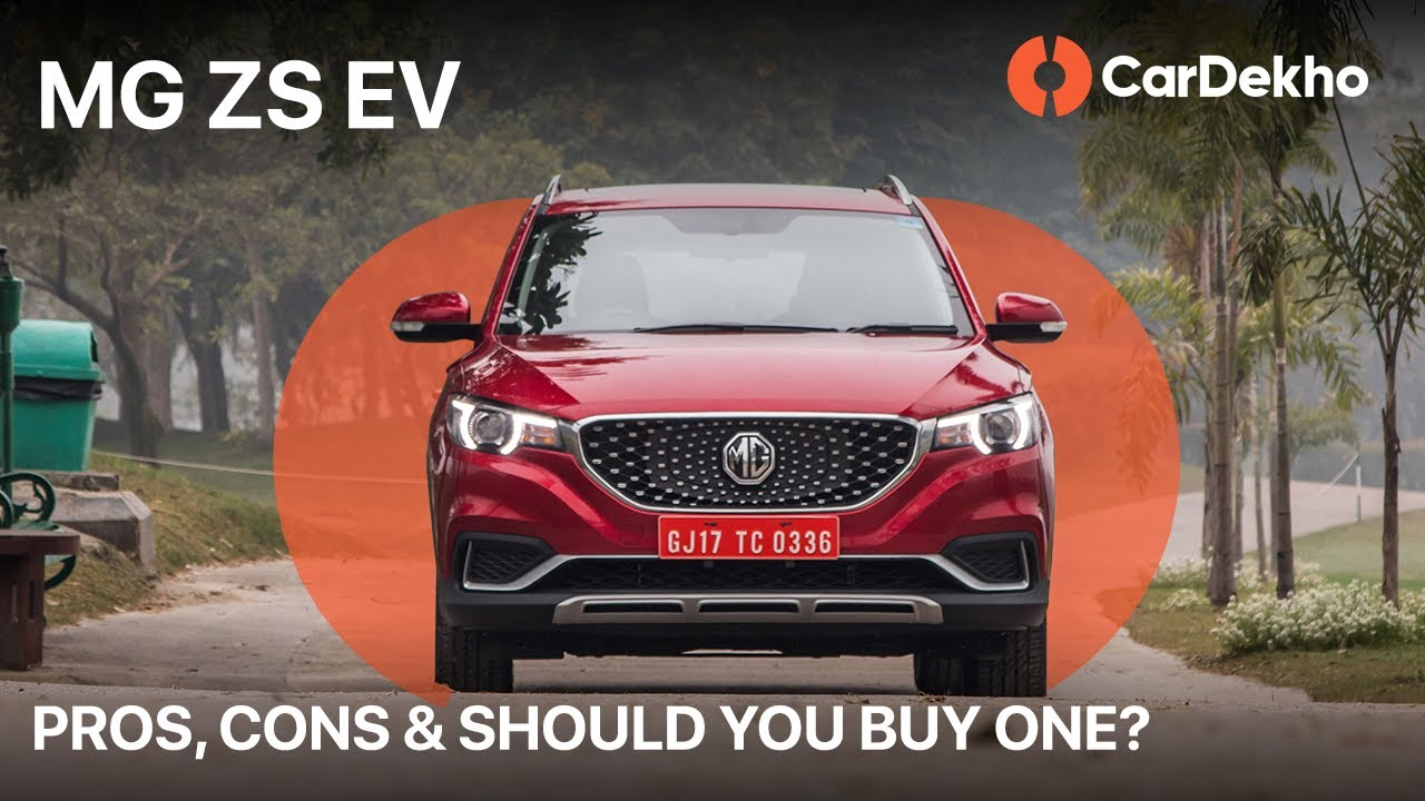 MG ZS Electric Pros, Cons & Should You Buy One? CarDekho.com
