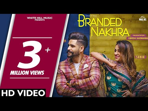 Branded Nakhra Sanaa-Ninja Full HD Video Song