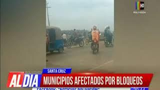 Municipios de Santa Cruz afectados por bloqueos
