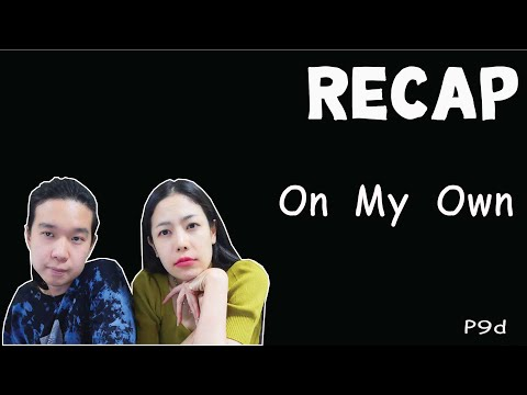 RECAP-P9d---On-My-Own-l-PREPHI