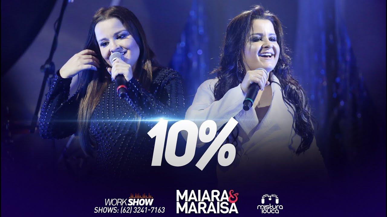 10% - Maiara e Maraisa