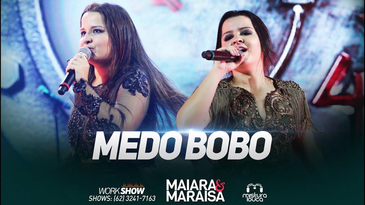 Medo Bobo - Maiara e Maraisa