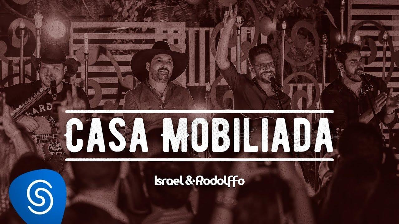 Casa Mobiliada - Israel e Rodolffo
