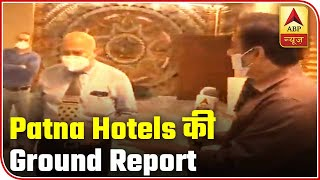 Patna hotels gear up before unlocking on June 8 - ABPNEWSTV