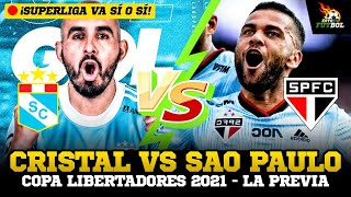 ¡LA PREVIA! SPORTING CRISTAL VS SAO PAULO - COPA LIBERTADORES | ¡SUPERLIGA SÍ VA!