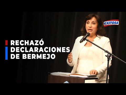 Dina Boluarte rechaza declaraciones de Bermejo: No es la voz de Perú Libre